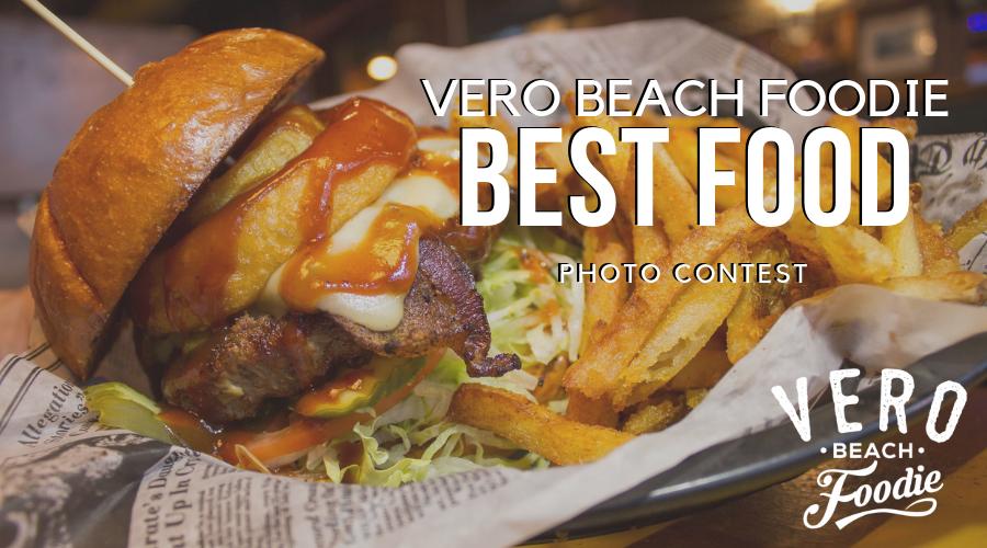 Vero Beach Foodie Best Food Photo Contest
